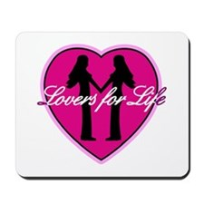 Lovers for Life: 2 females Mousepad