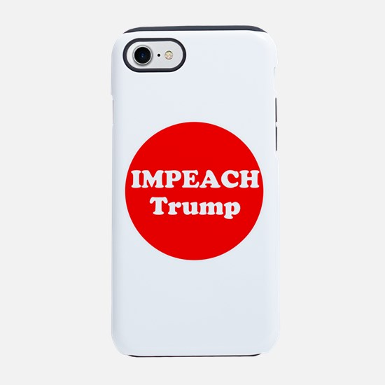 Impeach Trump iPhone 7 Tough Case
