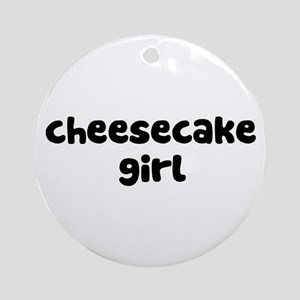 Cheesecake Girl Ornament (Round)