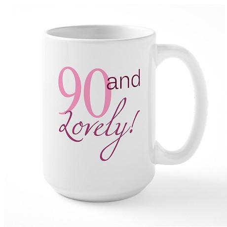 90 And Lovely Large Mug By Birthdaybashed