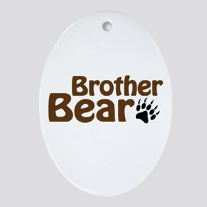 Brother Bear Ornament (Oval)