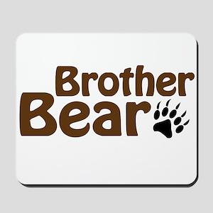 Brother Bear Mousepad