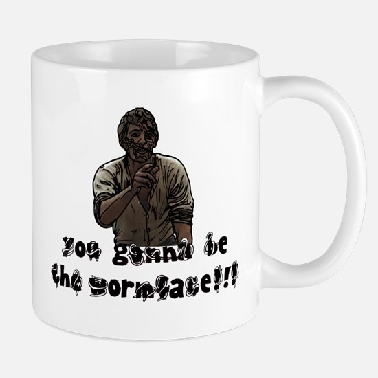 You gonna be the wormface! Mug
