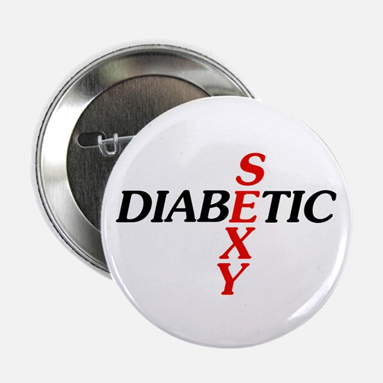 "Sexy Diabetic 2.25"" Button"