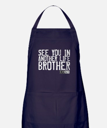 See You In Another Life Brother Apron (dark)
