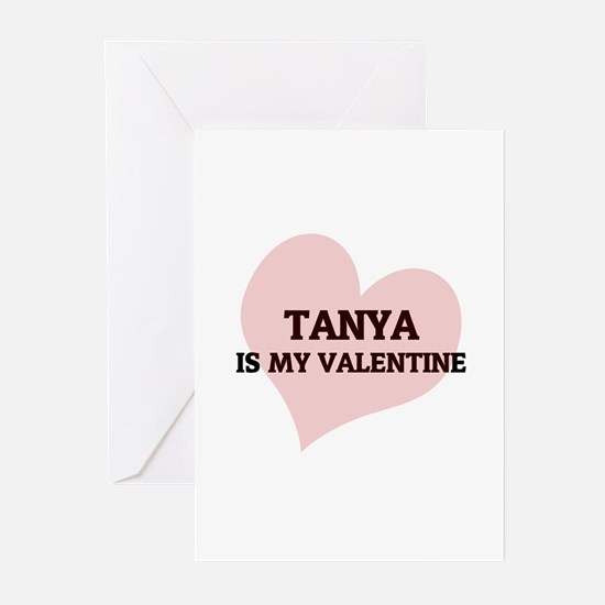 Tanya Is My Valentine Greeting Cards (Pk of 10