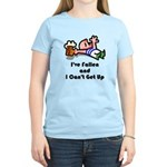 I've Fallen & I Can't Get Up Women's Light T-Shirt