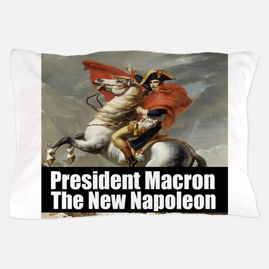 President Macron The New Napoleon Pillow Case