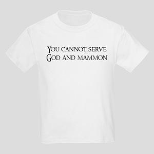 You cannot serve God Kids T-Shirt