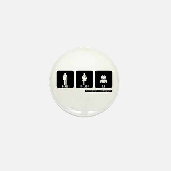 LEADS FOLLOWS DJS Mini Button