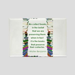 Walter Benjamin on Books Rectangle Magnet