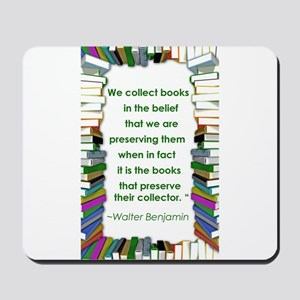 Walter Benjamin on Books Mousepad