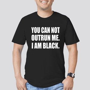 You can not outrun me. I am Black. Men's Fitted T