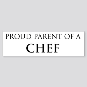Proud Parent: Chef Bumper Sticker