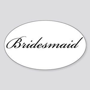 Bridesmaid (Formal Font) Oval Sticker