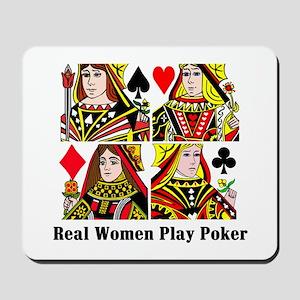 Real Women Play Poker Mousepad
