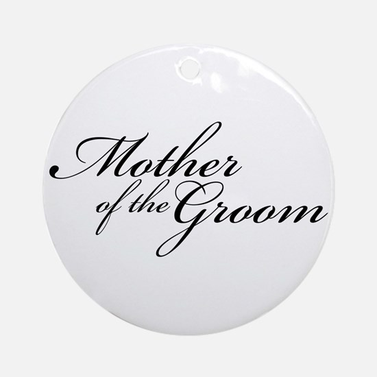 Mother of the Groom (FF) Ornament (Round)