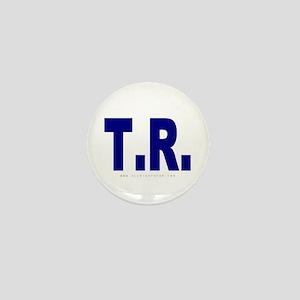 T.R. (Teddy Roosevelt) Mini Button
