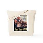 Steer Clear of VD Poster Art Tote Bag