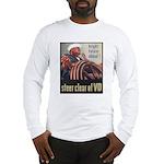 Steer Clear of VD Poster Art Long Sleeve T-Shirt