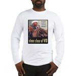 Steer Clear of VD Poster (Front) Long Sleeve T-Shi