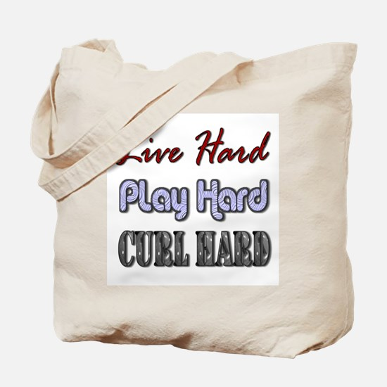 Live Hard, Play Hard, Curl Ha Tote Bag