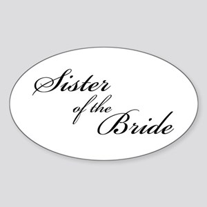 Sister of the Bride (FF) Oval Sticker