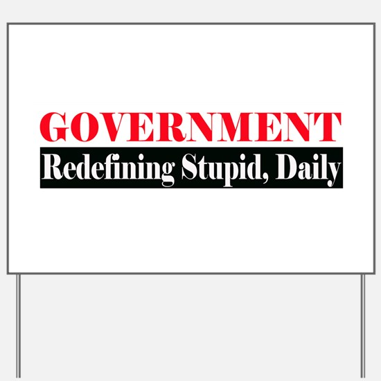 Government Yard Sign