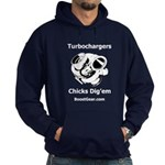 Turbochargers - Chicks Dig'em - Hoodie