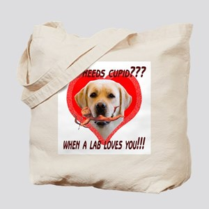 who needs cupid??? Tote Bag