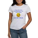 Let's Be Friends Women's T-Shirt