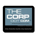 The Corp Dot Com Mousepad