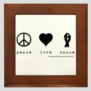 Peace, Love, Dance Framed Tile