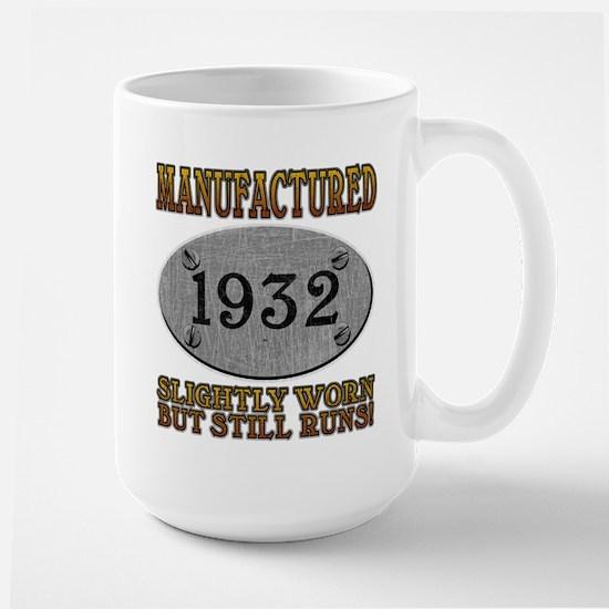 Manufactured 1932 Large Mug