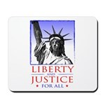 Liberty & Justice For All Mousepad