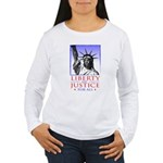 Liberty & Justice For All Women's Long Sleeve T-Sh
