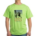 Liberty & Justice For All Green T-Shirt
