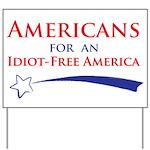 Idiot Free America Yard Sign