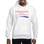 Idiot Free America Hooded Sweatshirt