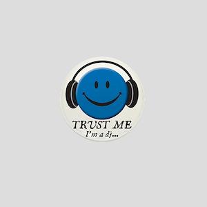 Trust Me, I'm a DJ Mini Button