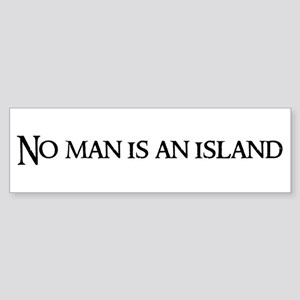 No man is Bumper Sticker
