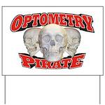 Optometry Pirate Yard Sign