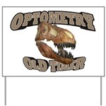 Optometry Old Timer Yard Sign