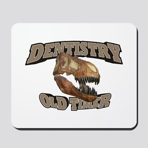 Dentistry Old Timer Mousepad