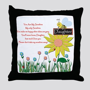 You Are My Sunshine Daughter Throw Pillow