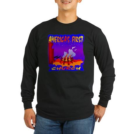 America's First Church Long Sleeve Dark T-Shirt