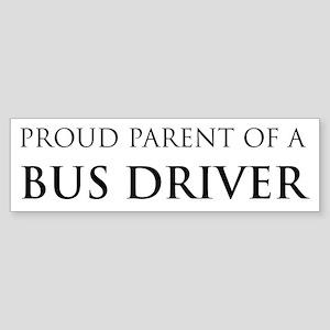 Proud Parent: Bus Driver Bumper Sticker