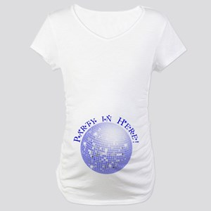 Party In Here Blue Disco Ball Maternity T-Shirt