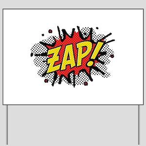 Zap! Yard Sign