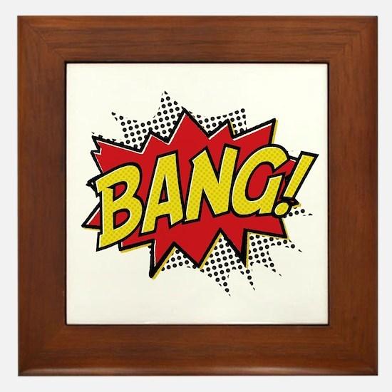 Bang! Framed Tile